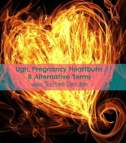 pregnancy humor heartburn