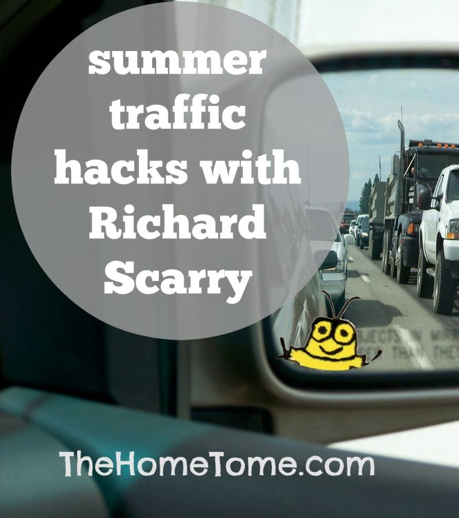 Summer Traffic Hacks with Richard Scarry