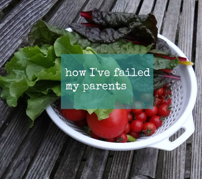 how I've failed my parents